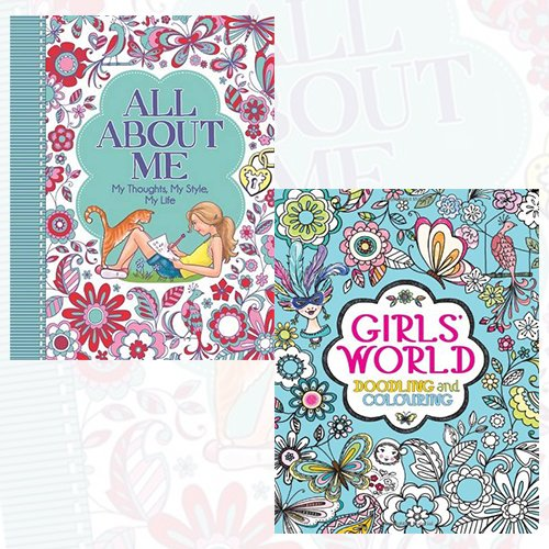 All About Me and Girls' World Collection - My Thoughts, My Style, My Life, Doodling and Colouring 2 Books Bundle - The Book Bundle