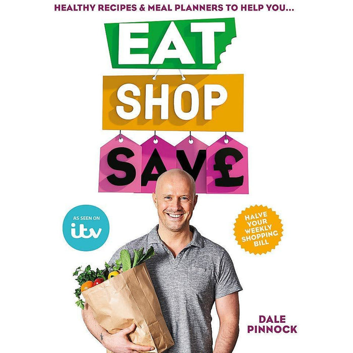 Eat Shop Save 2 Books Collection By Dale Pinnock (8 Weeks to Better Health, Eat Shop Save) - The Book Bundle