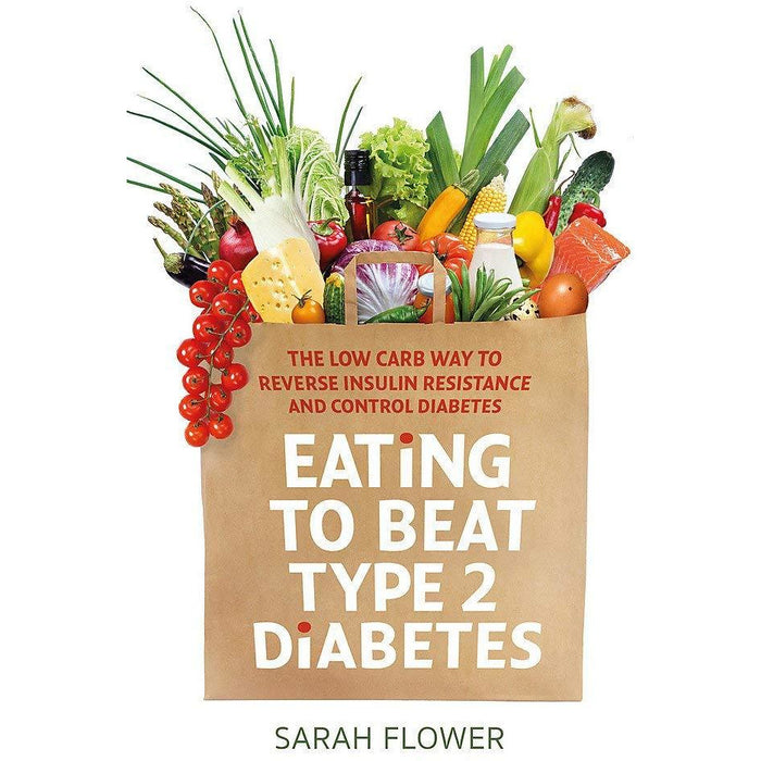 The Diabetes Weight-Loss Cookbook [Hardcover], Eating to Beat Type 2 Diabetes, Blood Sugar Diet For Beginners 3 Books Collection Set - The Book Bundle