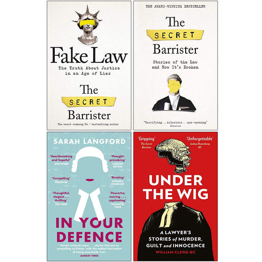 Fake Law, The Secret Barrister, In Your Defence, Under the Wig 4 Books Collection Set - The Book Bundle