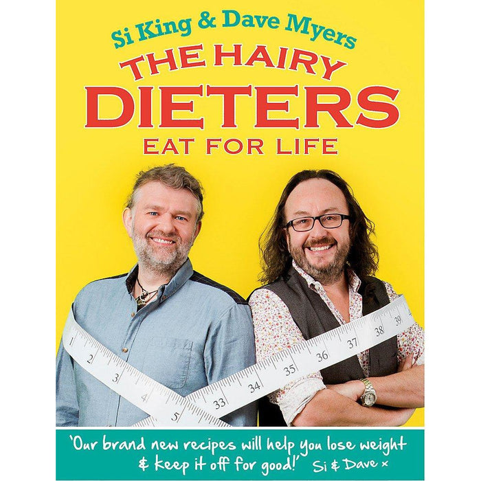 The Hairy Dieters Eat for Life: How to Love Food, Lose Weight and Keep it Off for Good! (Hairy Bikers) - The Book Bundle