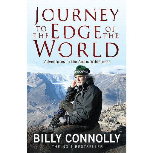 Journey to the Edge of the World by Billy Connolly - The Book Bundle