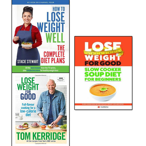 how to lose weight well, lose weight for good [hardcover] and slow cooker soup diet for beginners 3 books collection set - The Book Bundle