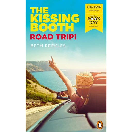 Beth Reekles The Kissing Booth: Road Trip!: World Book Day 2020 - The Book Bundle