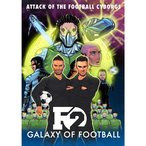 F2: Galaxy of Football: Attack of the Football Cyborgs (THE FOOTBALL BOOK OF THE YEAR!) - The Book Bundle