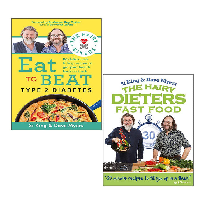 Hairy Bikers 2 Books Collection Set (The Hairy Bikers Eat to Beat Type 2 Diabetes, The Hairy Dieters: Fast Food) - The Book Bundle