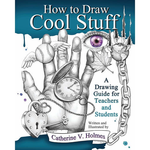 How to Draw Cool Stuff: A Drawing Guide for Teachers and Students - The Book Bundle