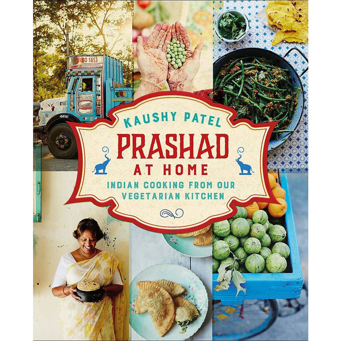 Prashad At Home: Everyday Indian Cooking from our Vegetarian Kitchen - The Book Bundle