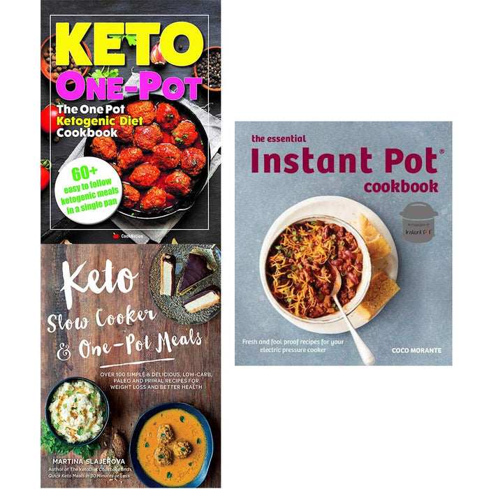 Essential instant pot cookbook, one pot ketogenic diet cookbook, keto slow cooker and one pot meals 3 books collection set - The Book Bundle