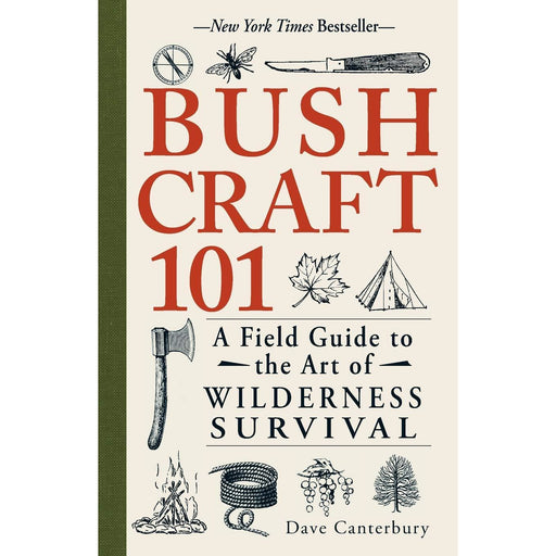 Bushcraft 101: A Field Guide to the Art of Wilderness Survival - The Book Bundle