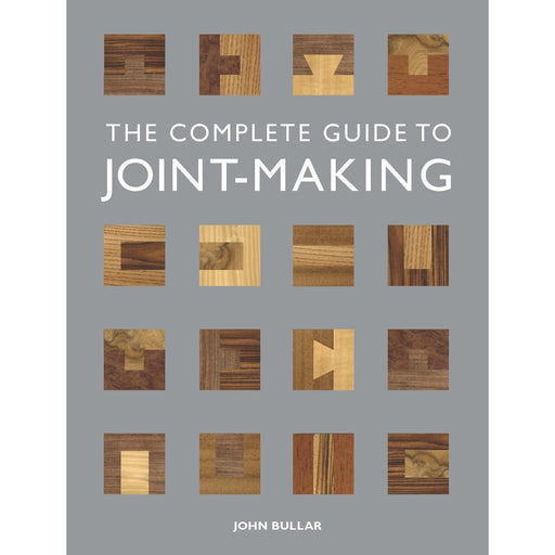 Complete Guide to Joint-Making, The By John Bullar - The Book Bundle