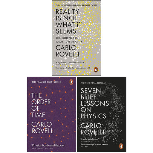 Carlo Rovelli Collection 3 Books Set (Reality Is Not What It Seems, The Order of Time, Seven Brief Lessons on Physics) - The Book Bundle