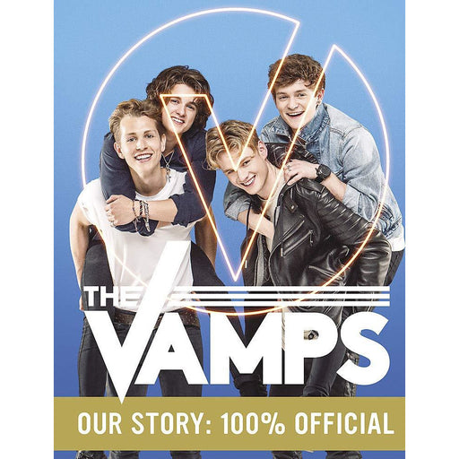 The Vamps: Our Story: 100% Official - The Book Bundle