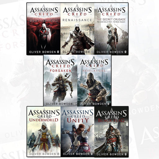 assassins creed by oliver bowden 8 books collection set - renaissance, the secret crusade, revelations, forsaken, brotherhood, black flag, unity - The Book Bundle