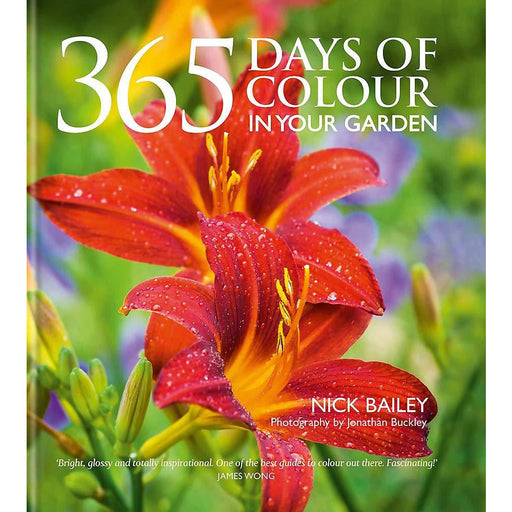 365 Days of Colour In Your Garden By Nick Bailey - The Book Bundle