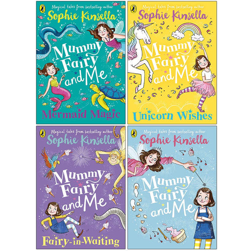Mummy Fairy And Me Series 4 Books Collection Set By Sophie Kinsella (Mermaid Magic , Unicorn Wishes , Fairy-in-Waiting , Mummy Fairy and Me) - The Book Bundle