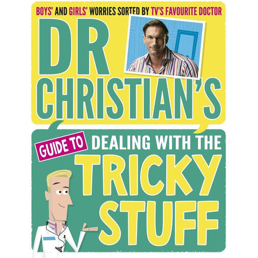 Dr Christian's Guide to Dealing with the Tricky Stuff - The Book Bundle