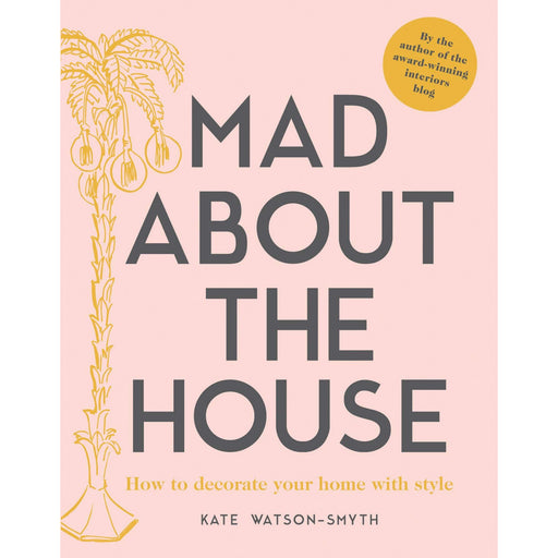 Mad about the House: How to decorate your home with style - The Book Bundle