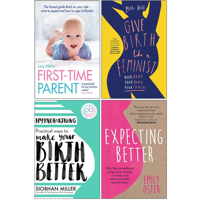 First Time Parent, Give Birth Like a Feminist, Hypnobirthing, Expecting Better 4 Books Collection Set - The Book Bundle