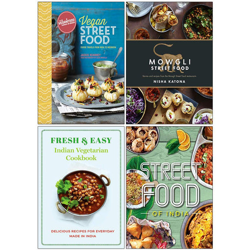 Vegan Street Food [Hardcover], Mowgli Street Food [Hardcover], Fresh & Easy Indian Vegetarian Cookbook, Indian Street Food 4 Books Collection Set - The Book Bundle