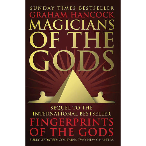 Magicians of the Gods: The Forgotten Wisdom of Earth's Lost Civilisation - The Book Bundle