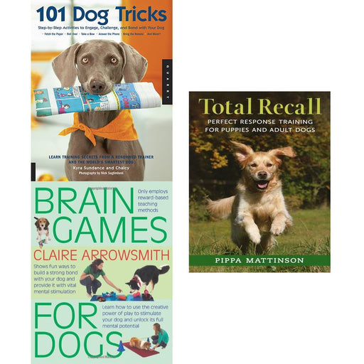 101 dog tricks, brain games for dogs and total recall 3 books collection set - The Book Bundle