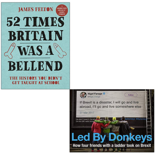 52 Times Britain was a Bellend, Led by Donkeys 2 Books Collection Set - The Book Bundle