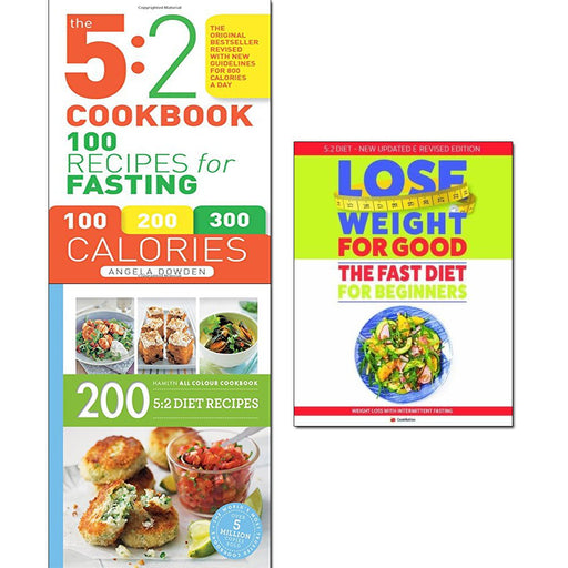 5:2 Cookbook, 200 5:2 Diet Recipes and Lose Weight For Good Fast Diet For Beginners 3 Books Collection Set - The Book Bundle