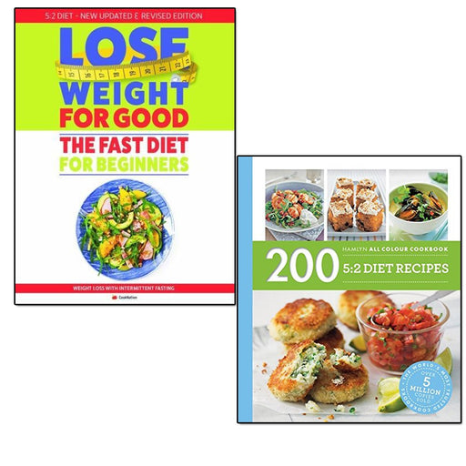 200 5:2 diet recipes and fast diet for beginners lose weight for good 2 books collection - The Book Bundle