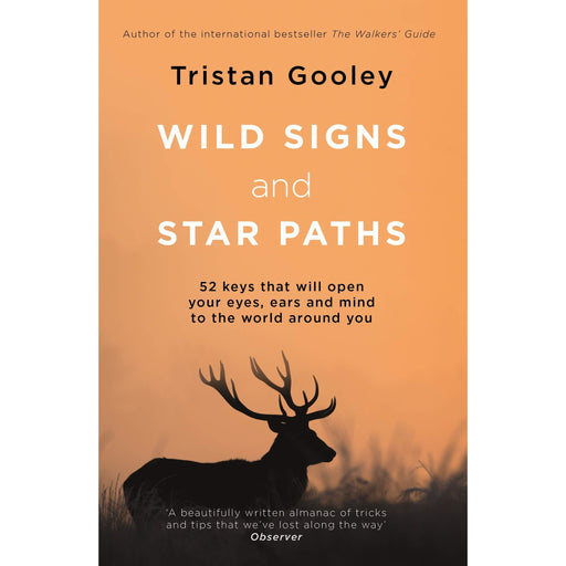 Wild Signs and Star Paths: 52 keys that will open your eyes - The Book Bundle