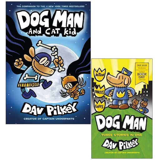 Dog Man and Cat Kid From The Creator Of Captain Underpants & Dog Man World Book Day By Dav Pilkey 2 Books Collection Set - The Book Bundle