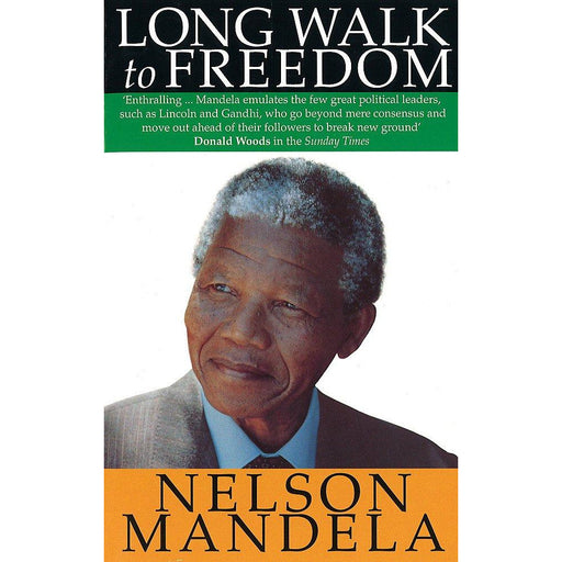 Long Walk To Freedom: The Autobiography of Nelson Mandela by Nelson Mandela - The Book Bundle