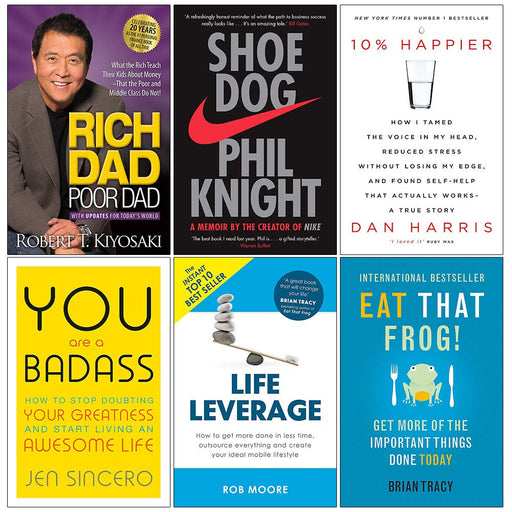 Rich Dad Poor Dad, Shoe Dog, 10% Happier, You Are a Badass, Life Leverage, Eat That Frog 6 Books Collection Set - The Book Bundle