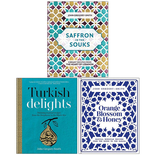 John Gregory-Smith Collection 3 Books Set (Saffron in the Souks, Turkish Delights, Orange Blossom & Honey) - The Book Bundle