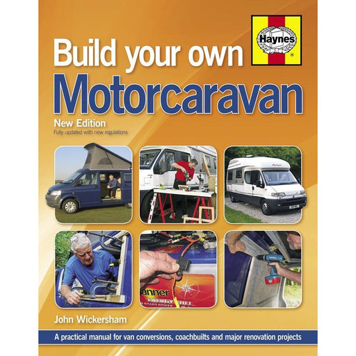 Build Your Own Motorcaravan (2nd Edition): A practical manual for van conversions, coachbuilts and major renovation projects - The Book Bundle