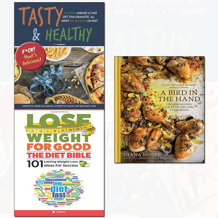 a bird in the hand, lose weight for good the diet bible, tasty & healthy f*ck that's delicious 3 books collection set - The Book Bundle
