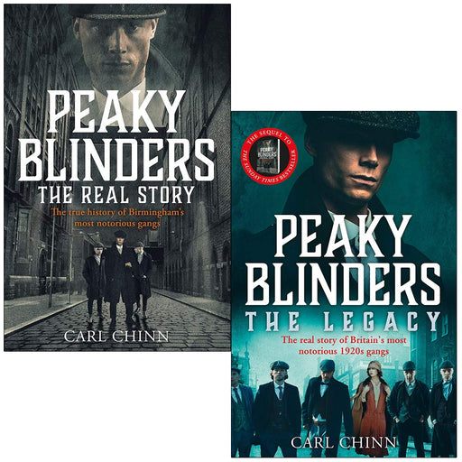 Peaky Blinders The Real Story & The Legacy By Carl Chinn 2 Books Collection Set - The Book Bundle
