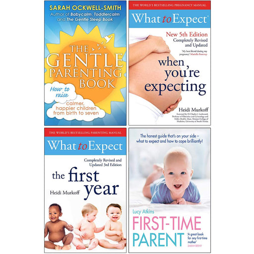 The Gentle Parenting Book, What to Expect When Youre Expecting, What to Expect The 1st Year, First Time Parent 4 Books Collection Set - The Book Bundle