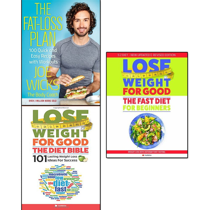 Fat Loss Plan, Lose Weight For Good The Diet Bible and Fast Diet For Beginners 3 Books Collection Set - The Book Bundle