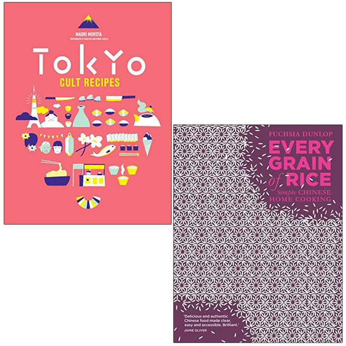 Tokyo Cult Recipes By Maori Murota & Every Grain of Rice Simple Chinese Home Cooking By Fuchsia Dunlop 2 Books Collection Set - The Book Bundle