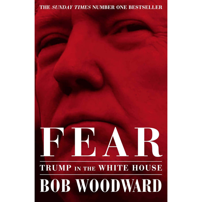 Fire and Fury By Michael Wolff and Fear Trump in the White House By Bob Woodward 2 Books Collection Set - The Book Bundle