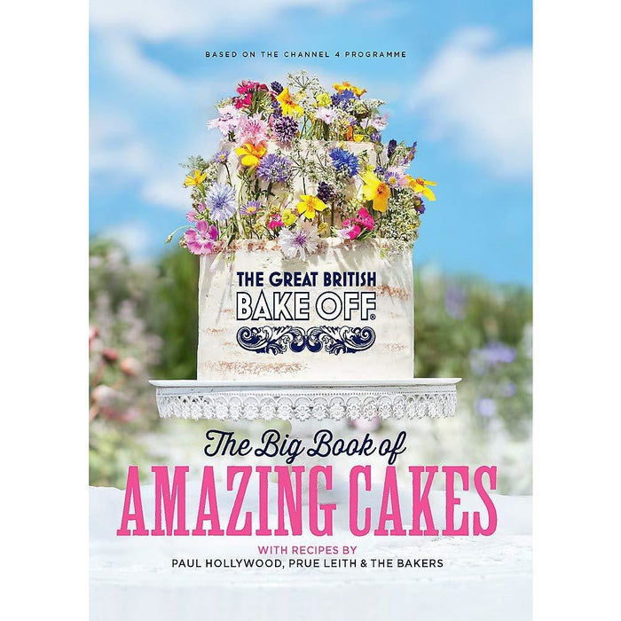 The Great British Bake Off The Big Book of Amazing Cakes & Get Baking for Friends and Family By The Bake Off Team 2 Books Collection Set - The Book Bundle