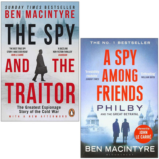 Ben MacIntyre 2 Books Collection Set (The Spy and the Traitor and A Spy Among Friends) - The Book Bundle