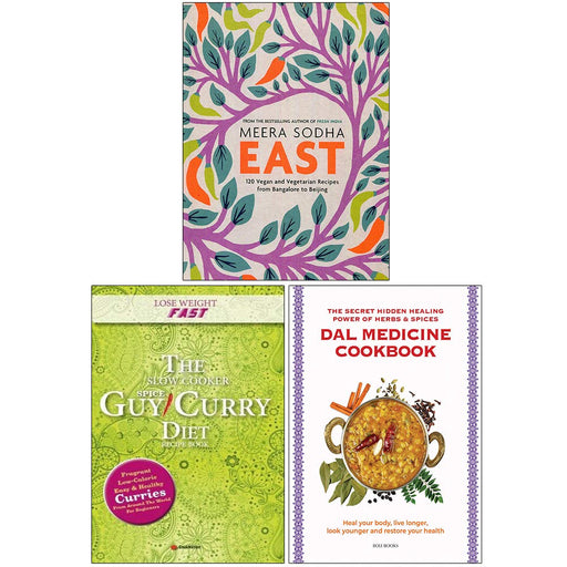 East Meera Sodha [Hardcover], Lose Weight Fast The Slow Cooker Spice-Guy Curry Diet, Dal Medicine Cookbook 3 Books Collection Set - The Book Bundle
