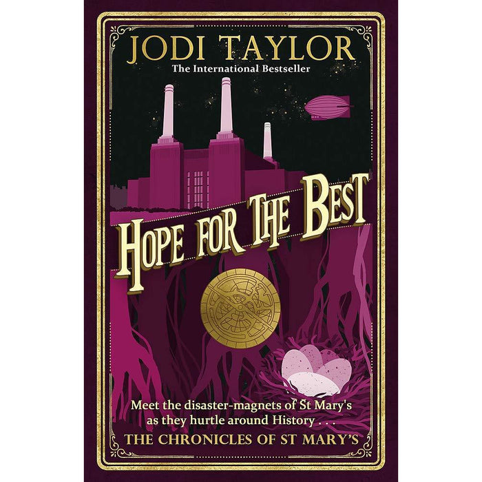 Chronicles of st.mary's series jodi taylor series 2 :4 books collection set (what could possibly go wrong?, lies, damned lies, and history) - The Book Bundle