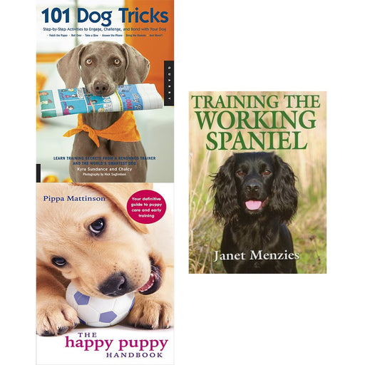 101 dog tricks, happy puppy handbook and training the working spaniel [hardcover] 3 books collection set - The Book Bundle