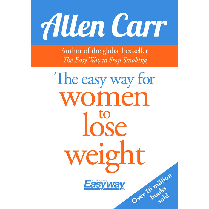 The Easy Way for Women to Lose Weight (Allen Carr's Easyway) - The Book Bundle