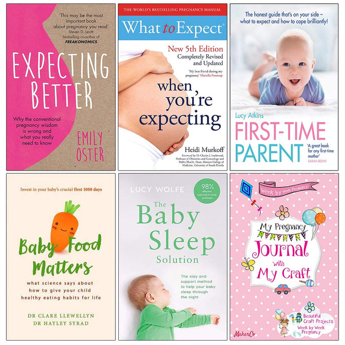Expecting Better, What to Expectg , First Time Parent, Baby Food ,The Baby Sleep 6 Books Collection Set - The Book Bundle