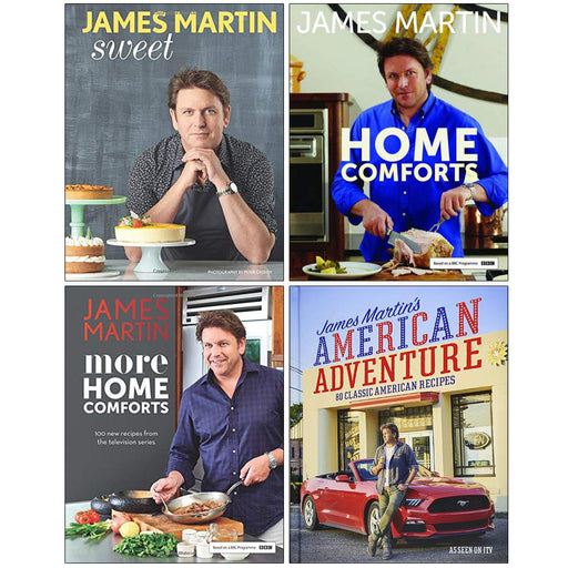 James Martin Collection 4 Books Set (Sweet, Home Comforts, More Home Comforts, James Martin's American Adventure) - The Book Bundle