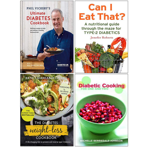 Phil Vickery Ultimate Diabetes Cookbook [Hardcover], Diabetes Weight Loss Cookbook [Hardcover] 4 Books Collection Set - The Book Bundle